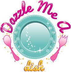 Dazzle Me A Dish